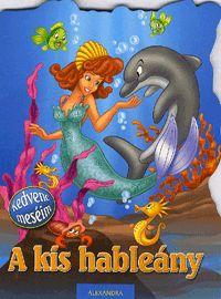 Kedvenc meséim: A kis hableány (könyv)