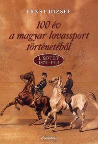 100 év a magyar lovassport történetéből (könyv)