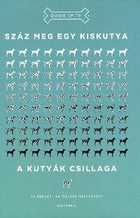 Száz meg egy kiskutya - A kutyák csillaga (könyv)