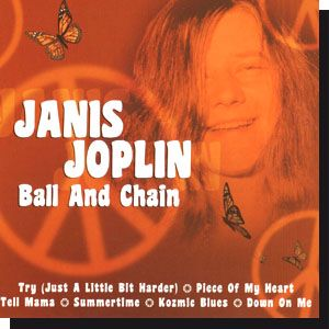 Janis Joplin: Ball and Chain (CD)