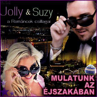 Jolly & Suzy: Mulatunk az éjszakában (CD)