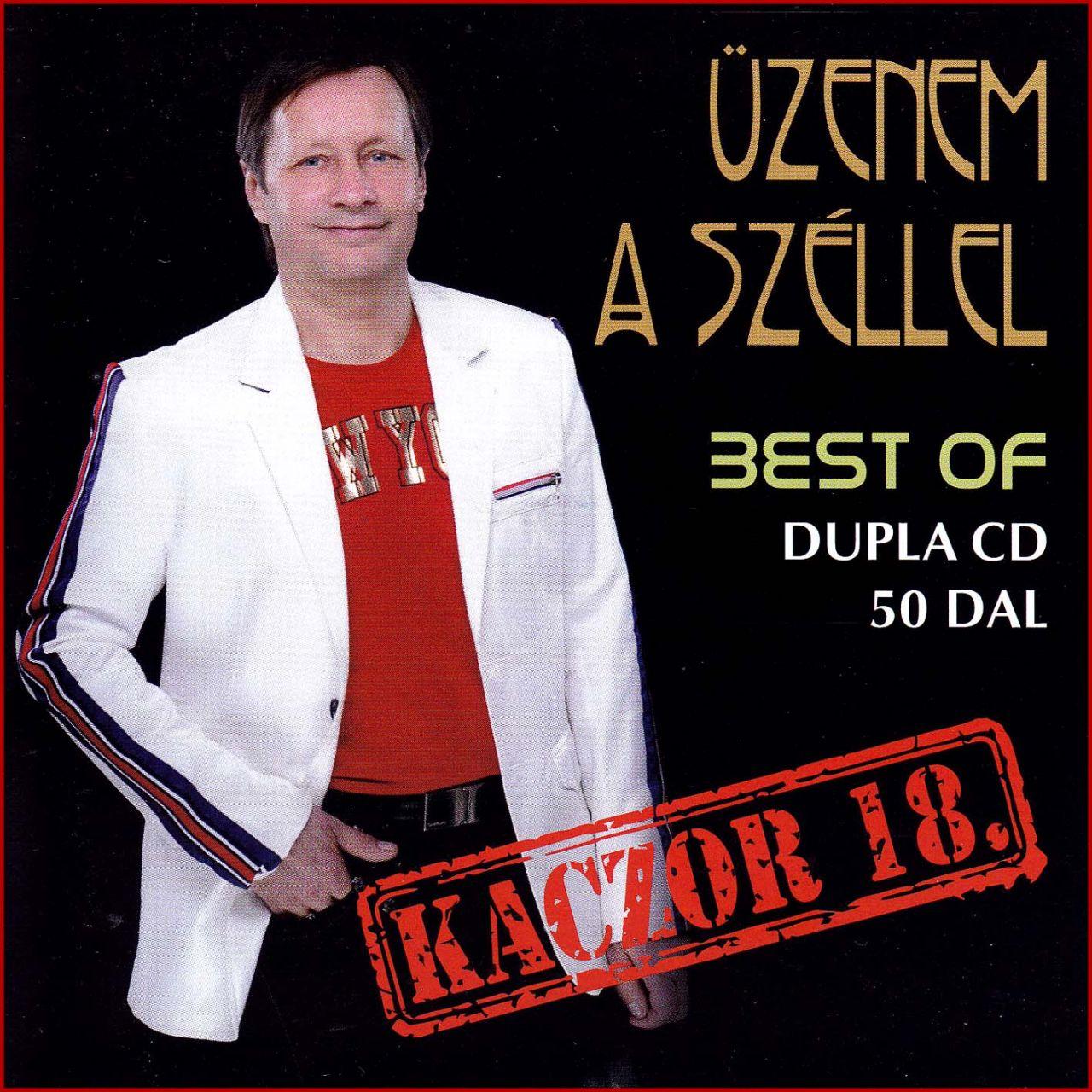 Kaczor 18.: Üzenem a széllel Best of (2CD)
