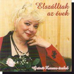 Gránát Zsuzsa: Elszálltak az évek (CD)