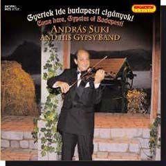 Suki András: Gyertek ide budapesti cigányok (CD)