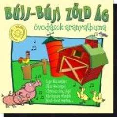 Bújj-bújj zöld ág (óvodások aranyalbuma) (CD)