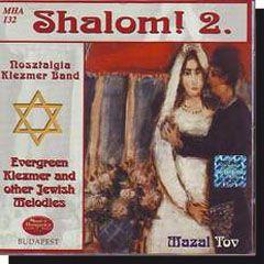 Shalom 2. Örökzöld Klezmer És Más Zsidó Melódiák (CD)