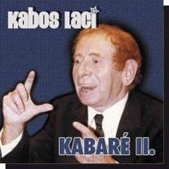 Kabos Laci: Kabaré II. (CD)