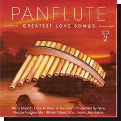 Panflute - Greatest love songs (CD)
