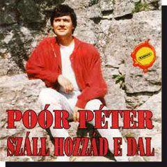 Poór Péter: Száll hozzád e dal (CD)
