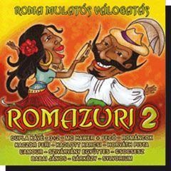 Romazuri 2. Roma mulatós válogatás (CD)