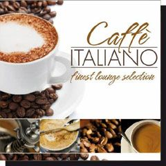 Caffe Italiano Finest Lounge Selection (CD)