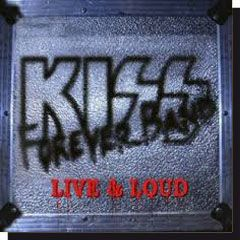 Kiss Forever Band - Live & Loud (CD)