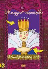 Magyar népmesék 5.: A királykisasszony cipője (DVD)