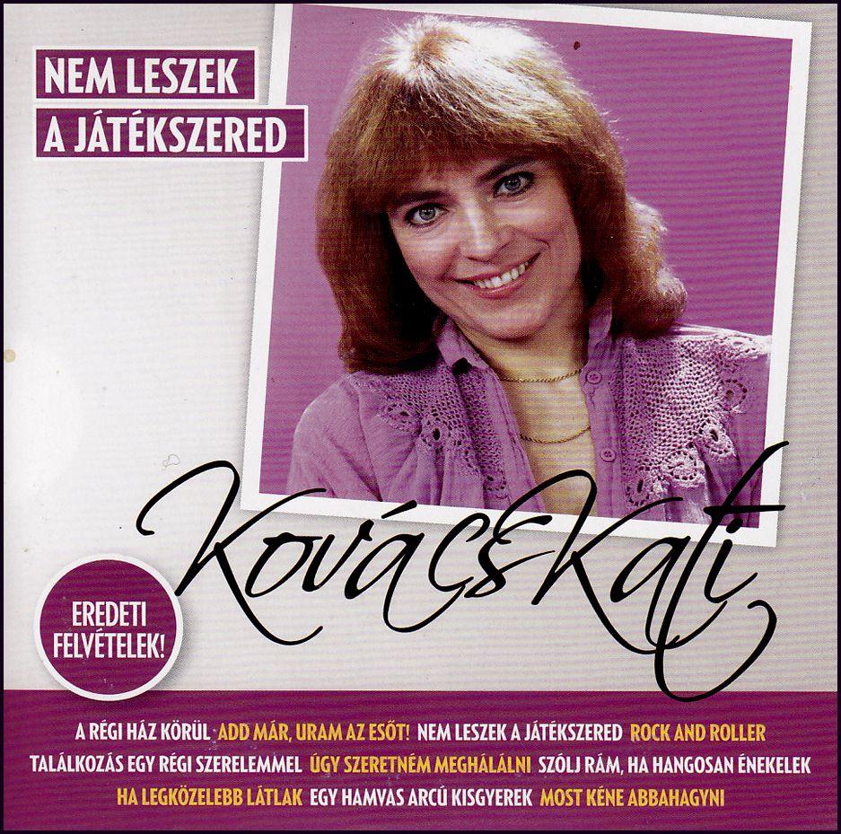 Kovács Kati: Nem leszek a játékszered (CD)