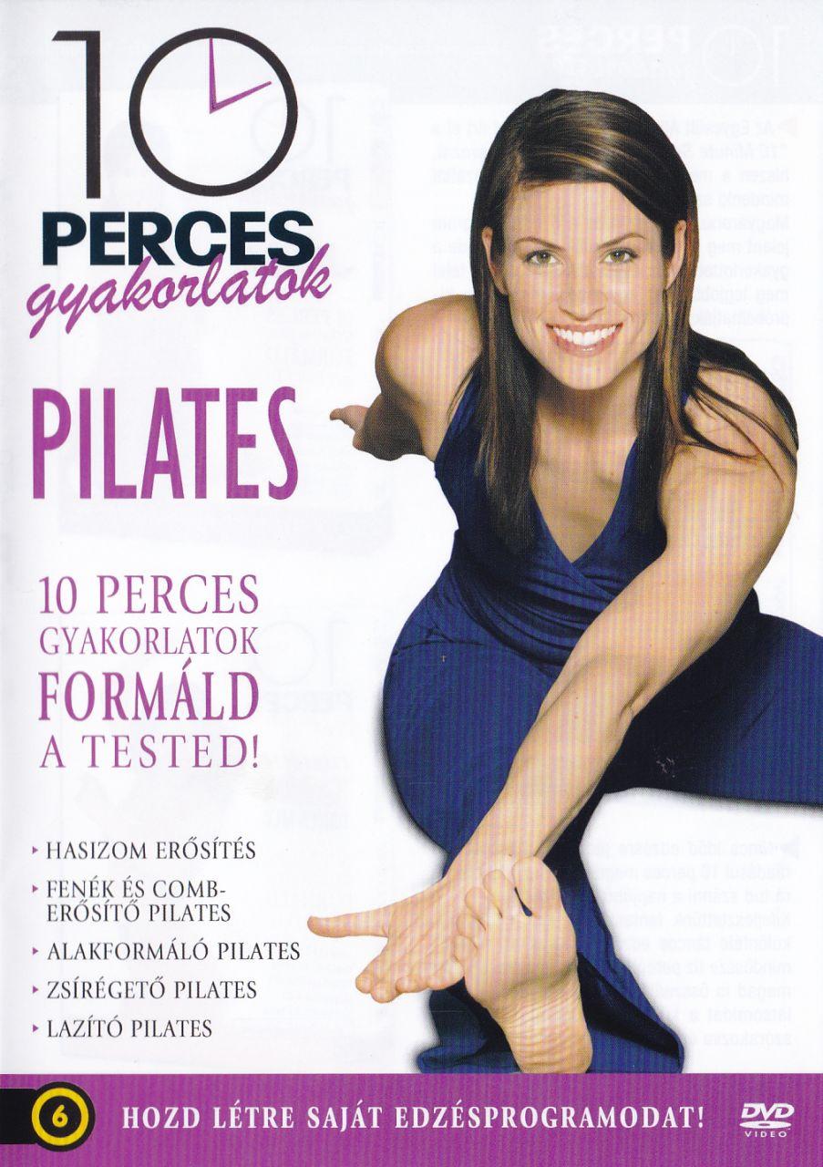 Pilates 10 perces gyakorlatok: Pilates, formáld a tested! (DVD)