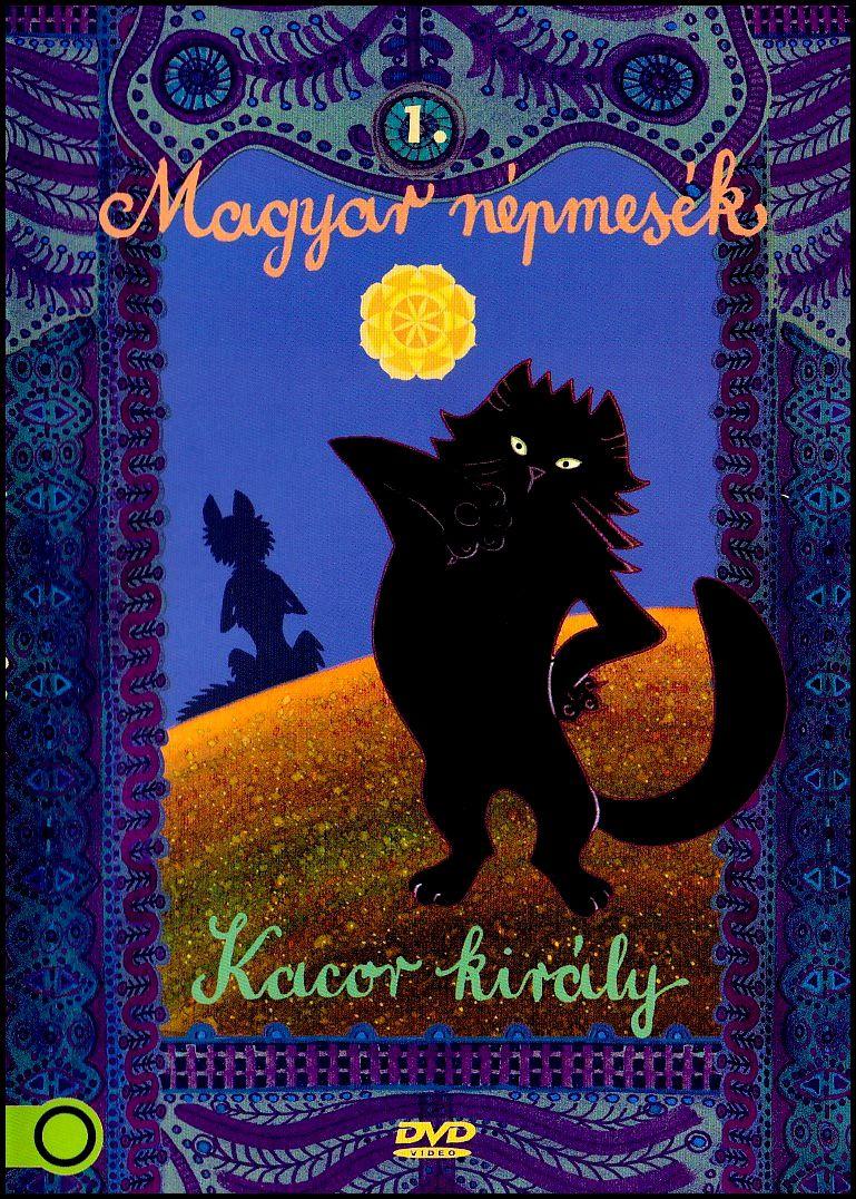 Kacor király Magyar népmesék 1. (DVD)