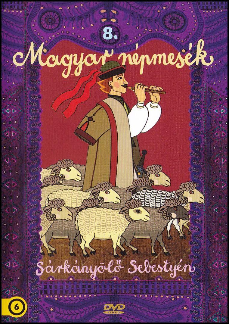 Sárkányölő Sebestyén Magyar népmesék 8.(DVD)
