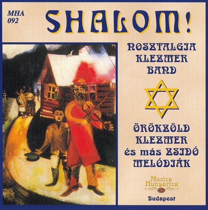 Shalom 1. Örökzöld Klezmer És Más Zsidó Melódiák (CD)