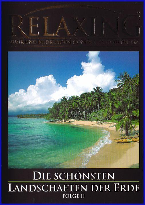 Relaxing - Musik und Bildkompositionen zum Wohlfühlen Die Schönsten (DVD)