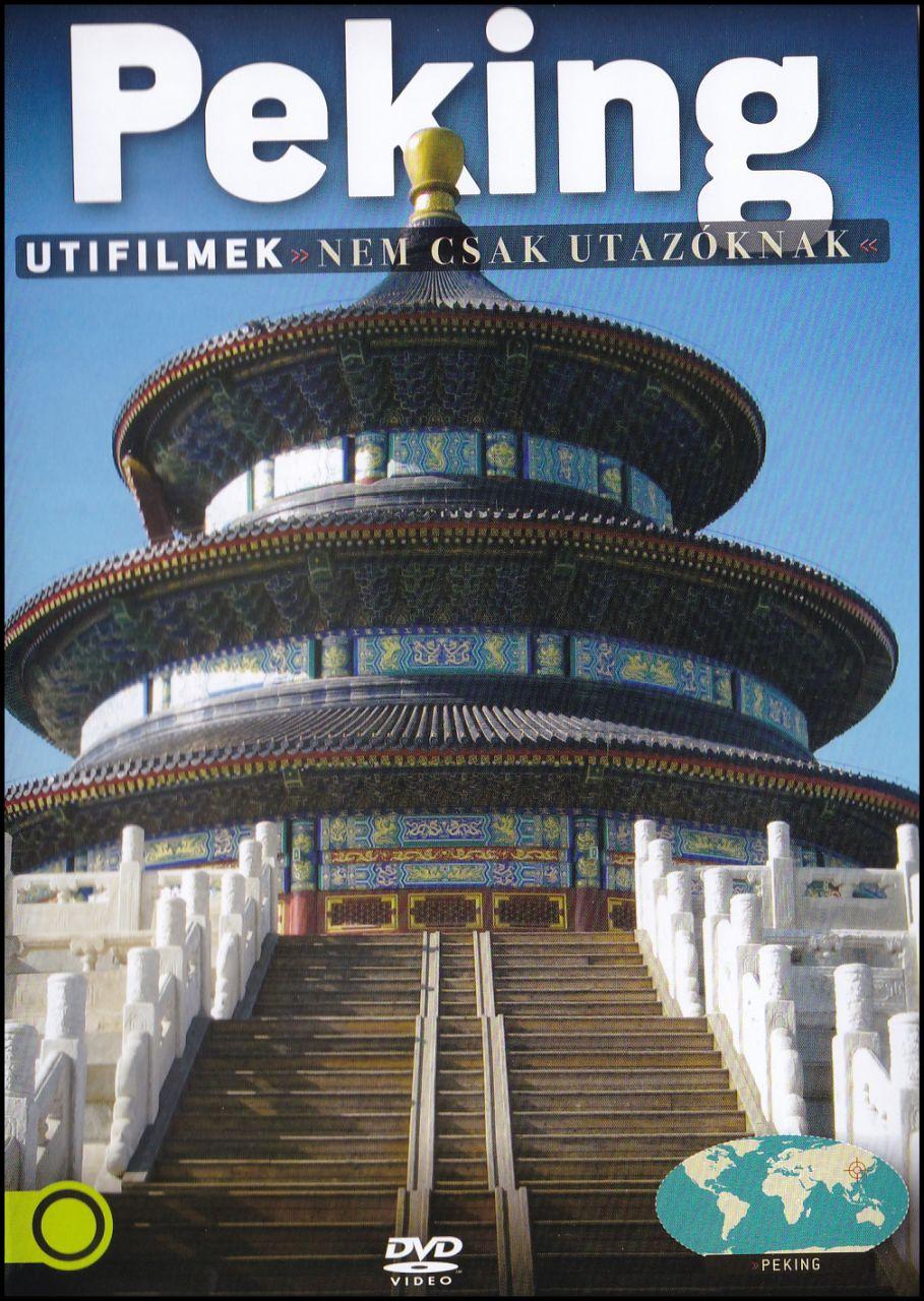 Peking Utifilmek nem csak utazóknak (DVD)