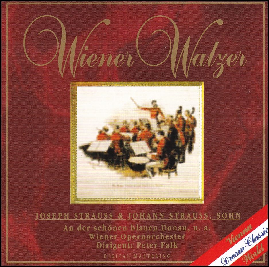 Joseph Strauss & Johann Strauss, Sohn - Wiener Wlazer (CD)