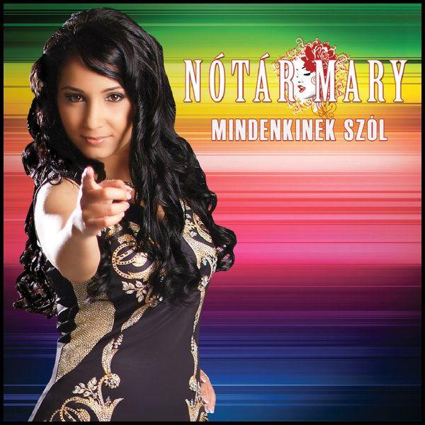 Nótár Mary: Mindenkinek szól (CD)