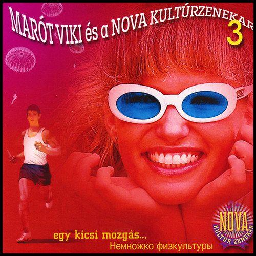 Marót Viki és a Nova Kultúrzenekar: Egy kicsi mozgás (CD)
