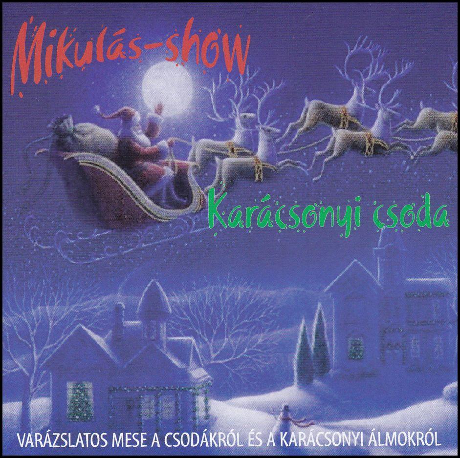 Mikulás - show (CD)