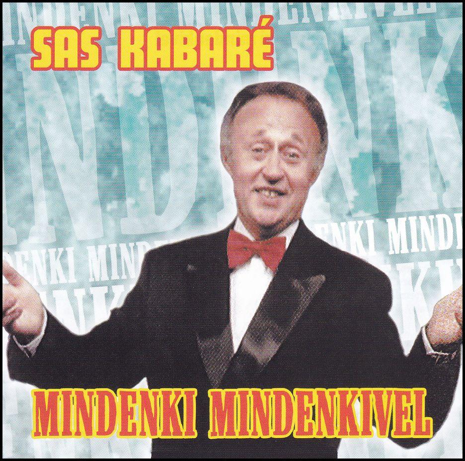 Sas Kabaré: Mindenki mindenkivel (CD)