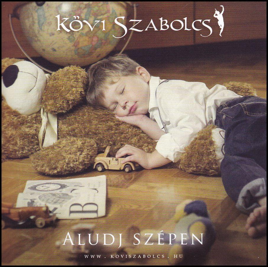 Kövi Szabolcs: Aludj szépen (CD)