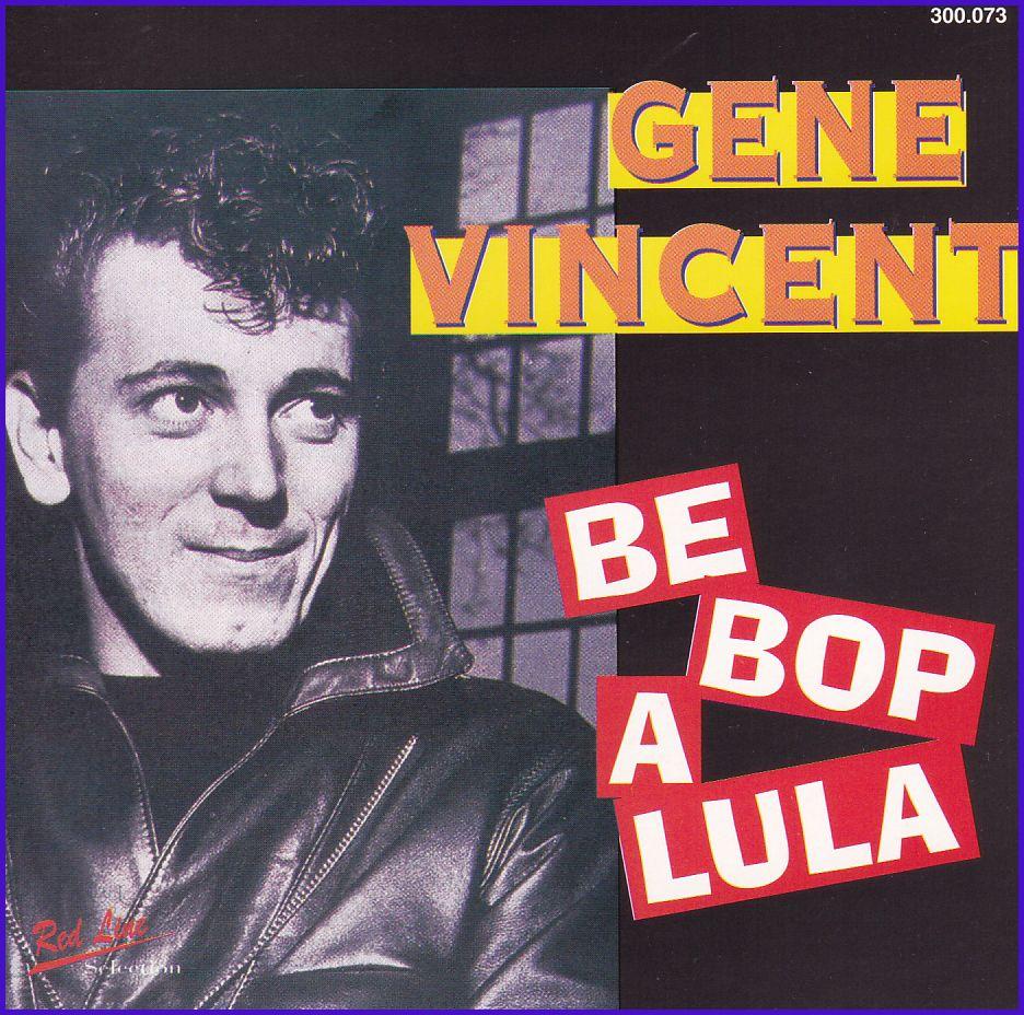 Gene Vincent: Be Bop a Lula (CD)