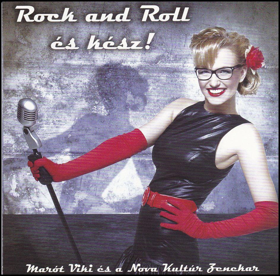 Marót Viki és a Nova Kultúr Zenekar: Rock and Roll és kész! (CD)