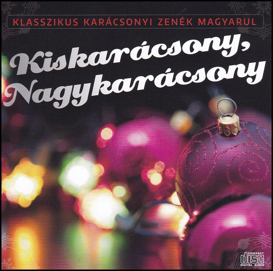 Kiskarácsony, Nagykarácsony (CD)