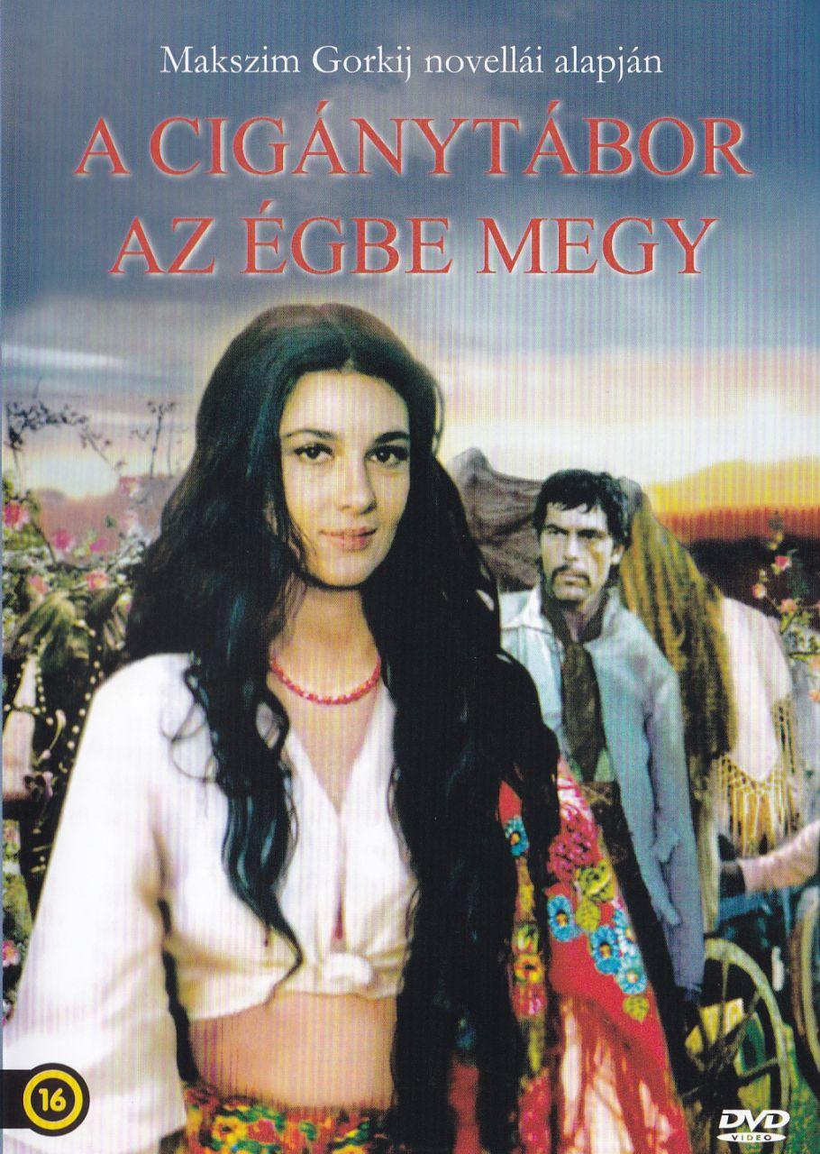 Makszim Gorkij: A cigánytábor az égbe megy (DVD)