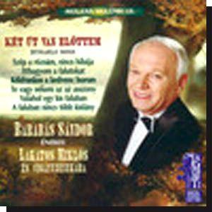 Barabás Sándor- Két út van előttem (CD)