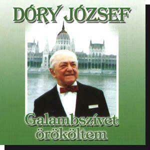 Dóry József: Galambszívet örököltem (CD)