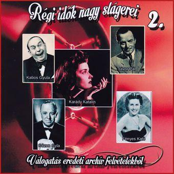 Régi idők nagy slágerei 2. (CD)