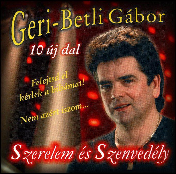 Geri Betli Gábor: Szerelem és Szenvedély (CD)