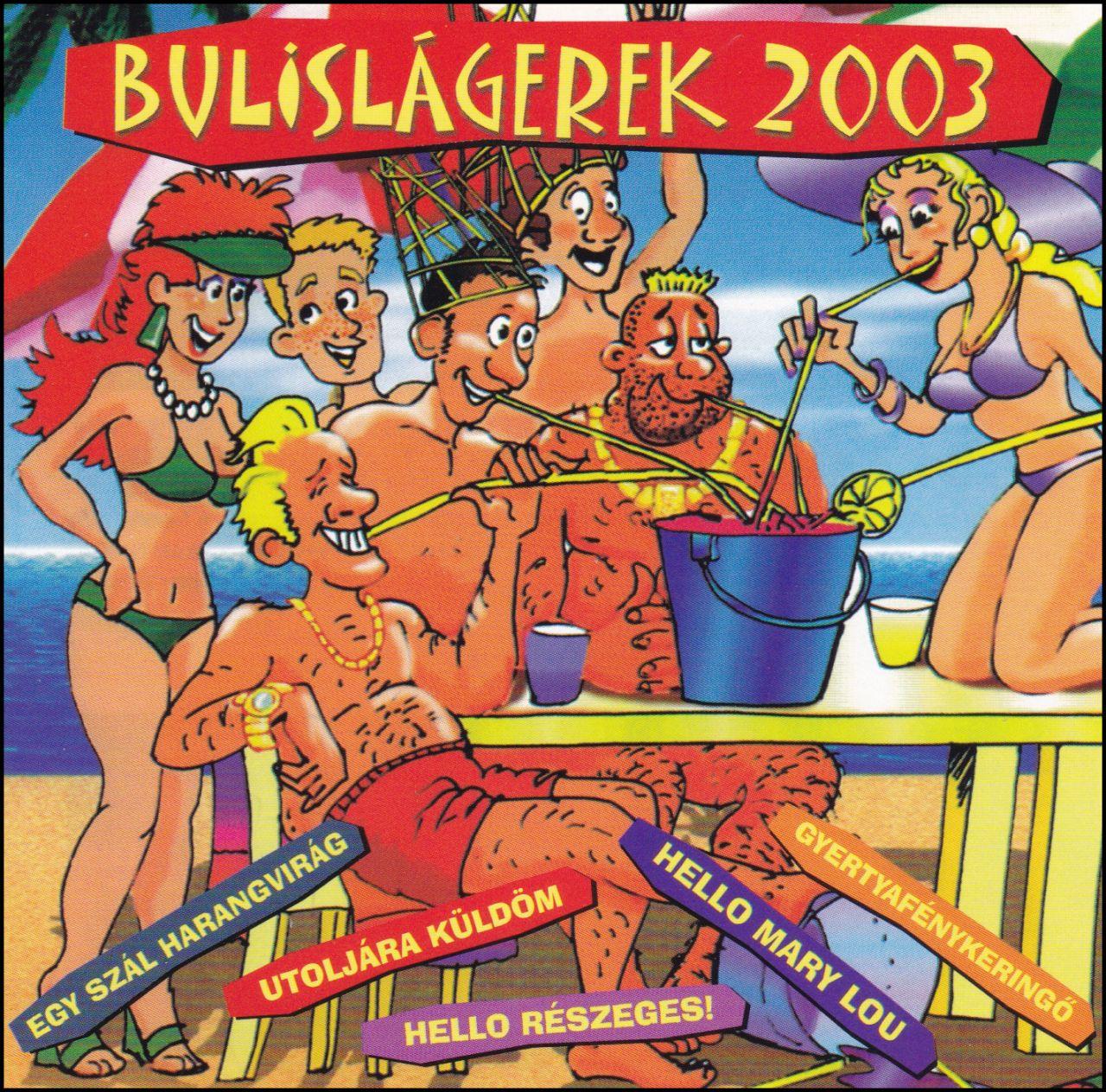 Bulislágerek 2003 (CD)