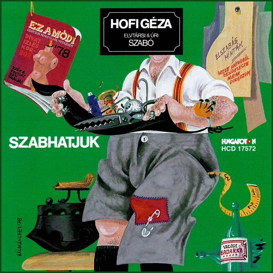 Hofi Géza: Szabhatjuk (CD)