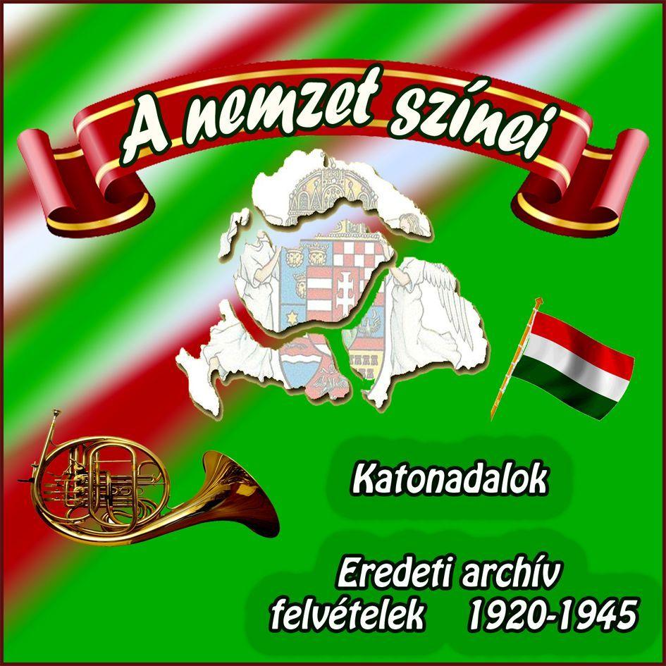 A nemzet színei: Katonadalok (CD)