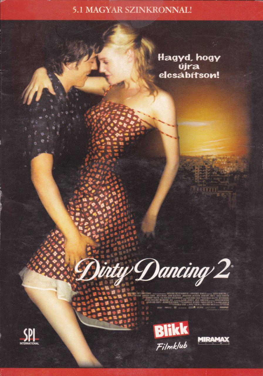 Dirty Dancing 2. - Hagyd, hogy újra elcsábítson! (DVD)