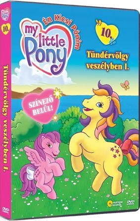 My little Pony - Én kicsi Pónim 10. - Tündérvölgy veszélyben I. (DVD)