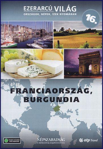Ezerarcú világ: Franciaország, Burgundia (DVD)