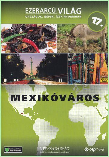 Ezerarcú világ: Mexikóváros (DVD)