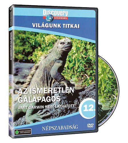 Discovery Channel: Világunk titkai 12. - Az ismeretlen Galapagos (DVD)