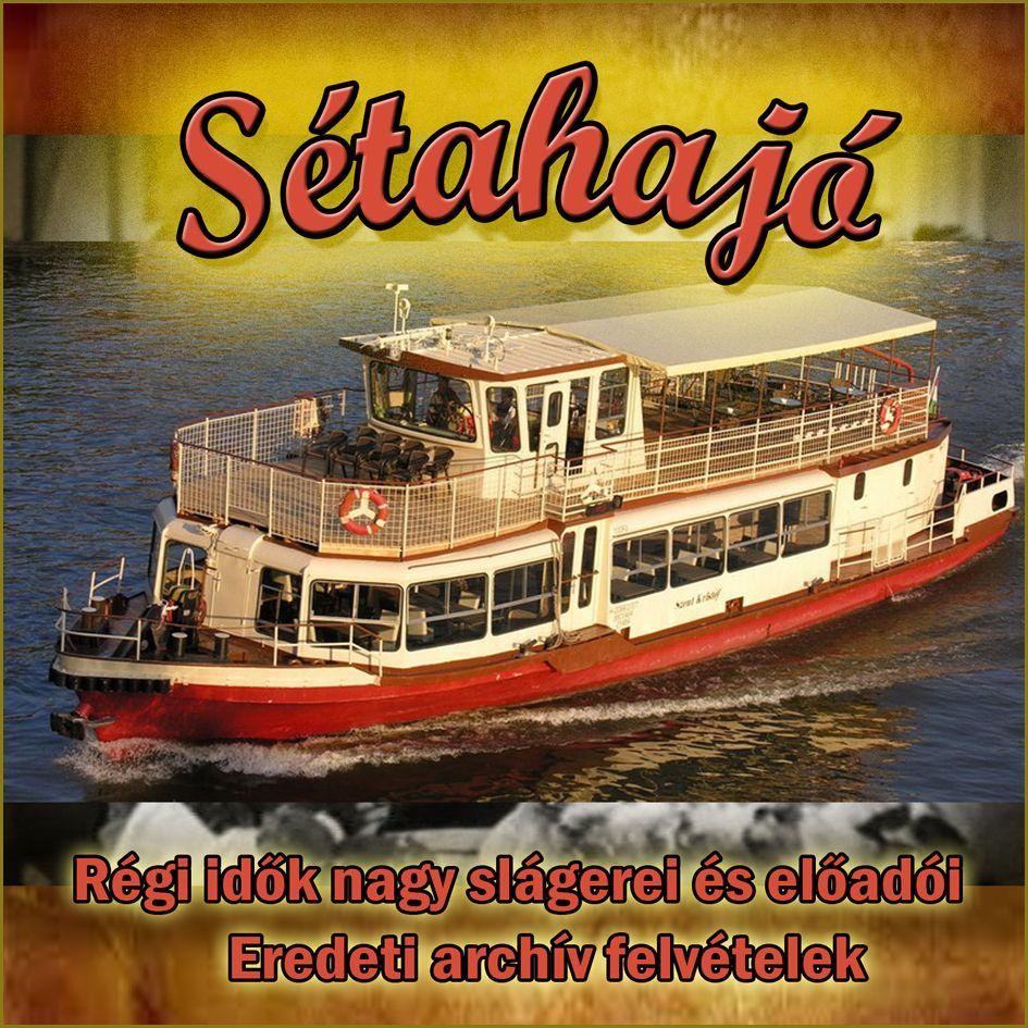 Sétahajó - Válogatás eredeti archív felvételekből (CD)