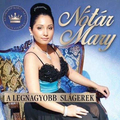 Nótár Mary: A legnagyobb slágerek (CD)