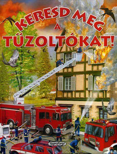 Keresd meg a tűzoltókat! (könyv)