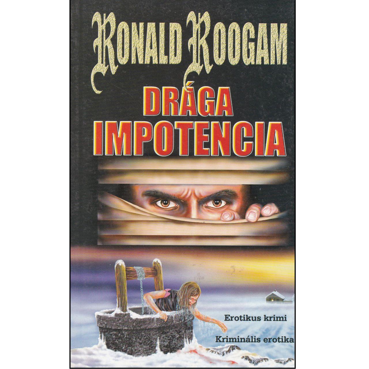 Ronald Roogam: Drága impotencia (könyv)